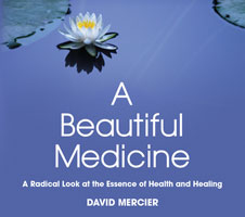 A Beautiful Medicine