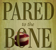 Pared To The Bone