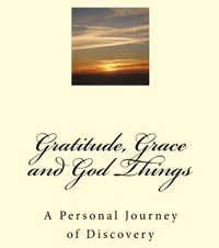 Gratitude, Grace and God Things Book Cover